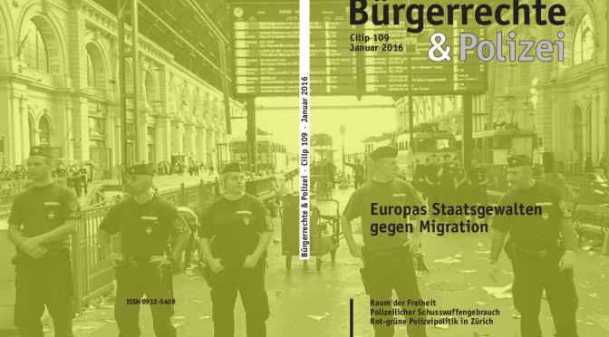 109 (Januar 2016) Europas Staatsgewalten gegen Migration