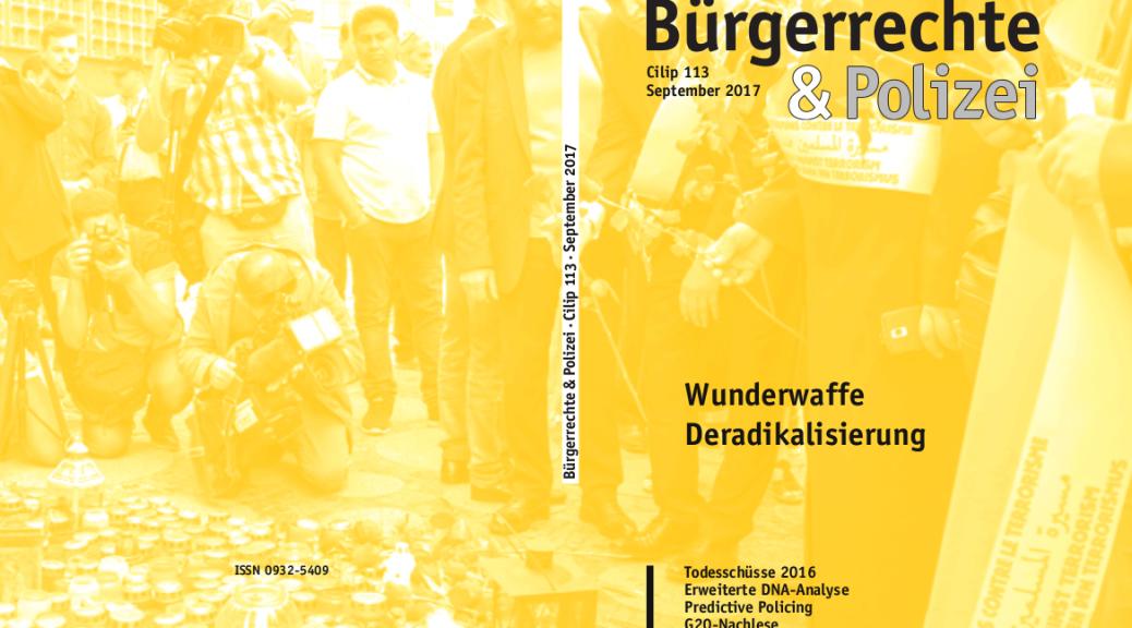 113 september 2017 wunderwaffe deradikalisierung cilip institut und zeitschrift - Burgerrechte Beispiele