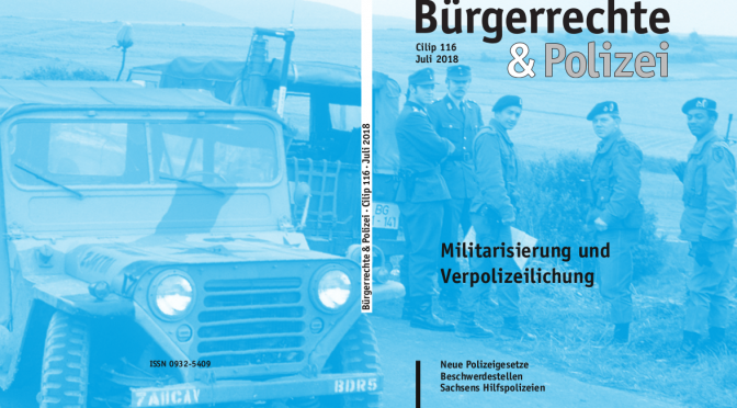 116 (Juli 2018) Militarisierung und Verpolizeilichung