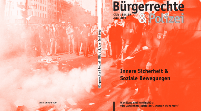 118/119 (Juni 2019) Innere Sicherheit & Soziale Bewegungen